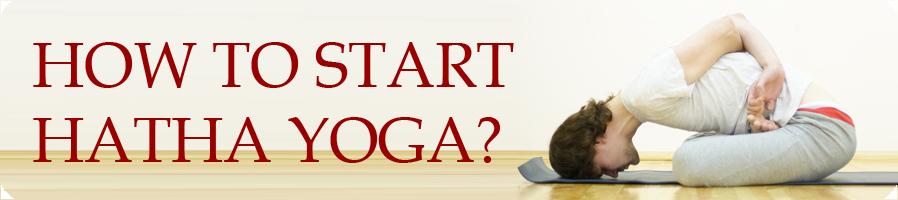 How to start hatha yoga
