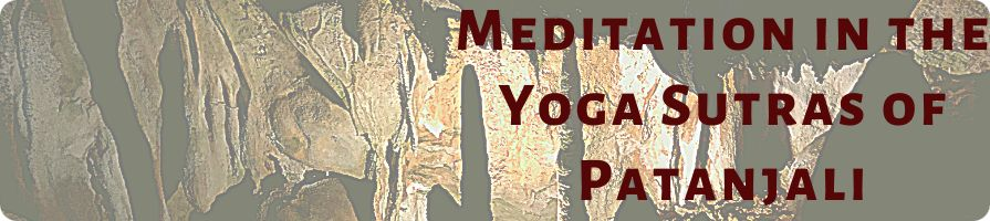 MEDITATION IN THE YOGA SUTRAS OF PATANJALI